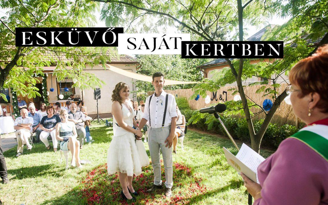 ESKÜVŐI HELYSZÍNAJÁNLÓ: esküvő a hátsókertben